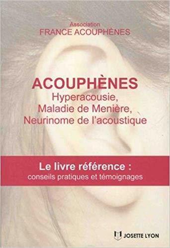 couverture livre acouphène, hyperacousie, meniere, neurinome de l'acoustique